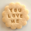 You Love Me Cookie