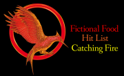 Fictional Food Hit List: Catching Fire